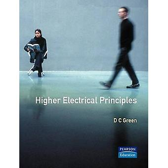 Higher Electrical Principles by Green & D