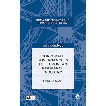 Corporate Governance in the European Insurance Industry by Ricci & Ornella