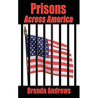 Prisons Across America by Andrews & Brenda