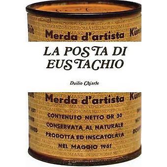 LA POSTA DI EUSTACHIO by Chiarle & Duilio
