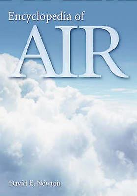 Encyclopedia of Air by Newton & David E.
