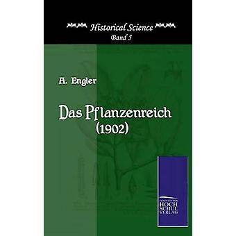 Das Pflanzenreich 1902 door Engler & A.