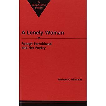 Une femme solitaire: Une biographie avec des exemples de ses poèmes en Farsi et en anglais