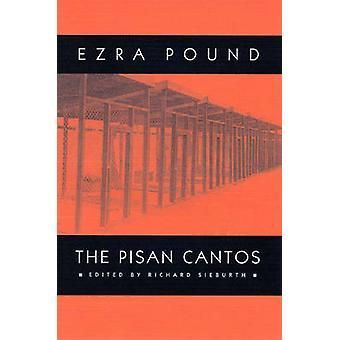 The Pisan Cantos (New edition) by Ezra Pound - Richard Sieburth - 978