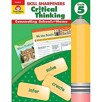 Skill Sharpeners Critical Thinking - Grade 5 by Evan-Moor Educational