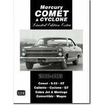 Mercury Comet and Cyclone Limited Edition Extra 1960-1975 by R. M. Cl