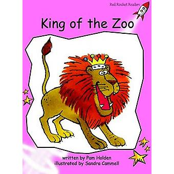 King of the Zoo - Pre-reading (International edition) by Pam Holden -