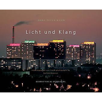 Licht Und Klang/Light And Sound by Hans Peter Kuhn - Gerhard Kassner