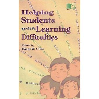Helping Students with Learning Difficulties by David W. Chan - 978962