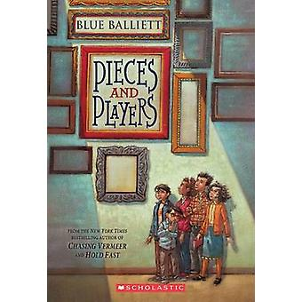 Pieces and Players by Blue Balliett - 9780545299916 Book