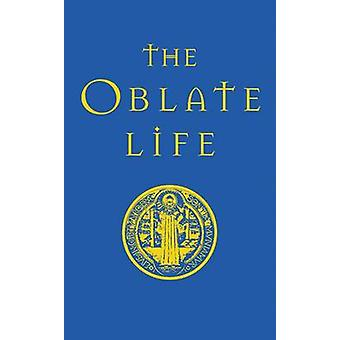 The Oblate Life by Gervase Holdaway - 9780814631768 Book