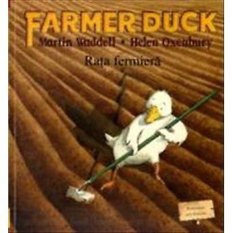 Farmer Duck in Romanian and English by Martin Waddell - Helen Oxenbur