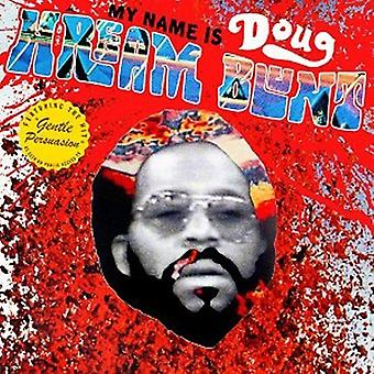 Doug Hream Blunt - mit navn er Doug Hream Blunt: Featuring Hit [CD] USA importen