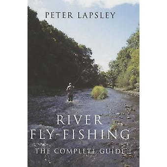 River Flyfishing by Peter Lapsley