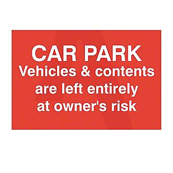 ASEC `Car Park Vehicles & Contents Left Entirely At Owners Risk` Self Adhesive Sign
