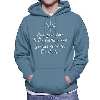 Halten Sie Ihr Gesicht in die Sonne und du siehst nie den Schatten Helen Keller Zitat Herren Sweatshirt mit Kapuze