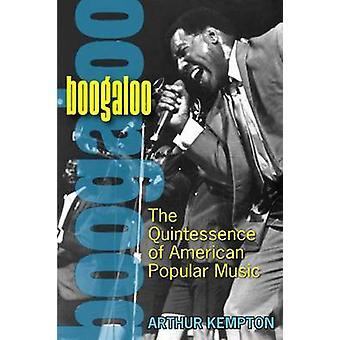 Boogaloo - Quintessence av amerikansk populärmusik (ny upplaga) av