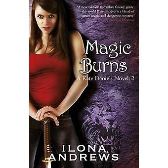 Magie des brûlures par Ilona Andrews - livre 9780575093942