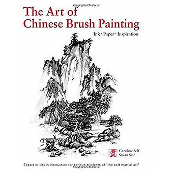 Art of Chinese Brush Painting - Ink * Paper * Inspiration by Caroline
