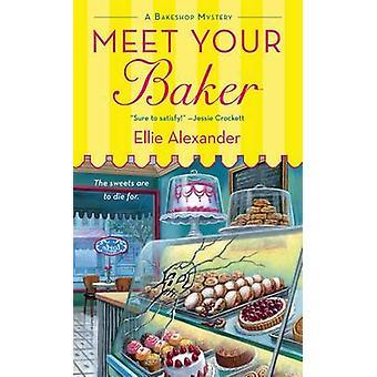 Ihr Bäcker von Ellie Alexander - 9781250054234 Buch zu treffen