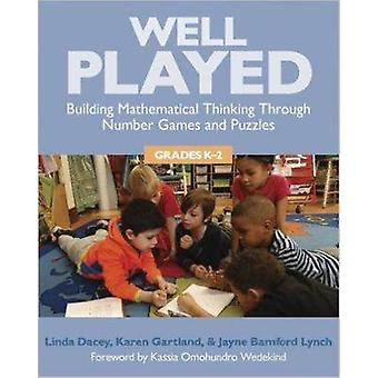 Well Played - Building Mathematical Thinking Through Number Games and