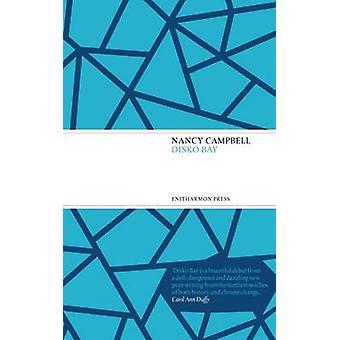 Disko Bay by Nancy Campbell - 9781910392188 Book
