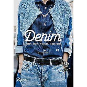 Denim - Street Style - Vintage - Obsession par Amy Leverton - 978084786