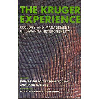 The Kruger Experience - Ecology and Management of Savanna Heterogeneit