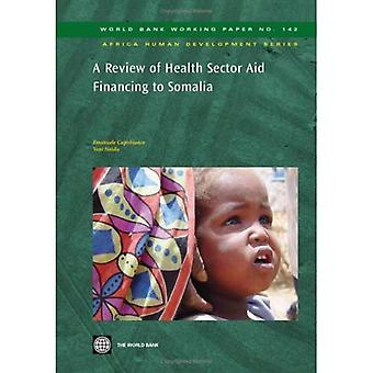 A Review of Health Sector Aid Financing to Somalia (World Bank working paper)