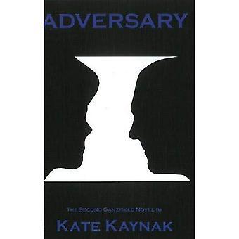 Adversary: Ganzfield Book 2 (Ganzfield Novels)
