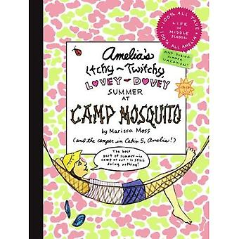 Amelia's Itchy-Twitchy, Lovey-Dovey Summer at Camp Mosquito (Amelia's Notebook)