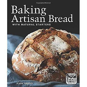 Artisan Brotbacken mit natürlichen Vorspeisen