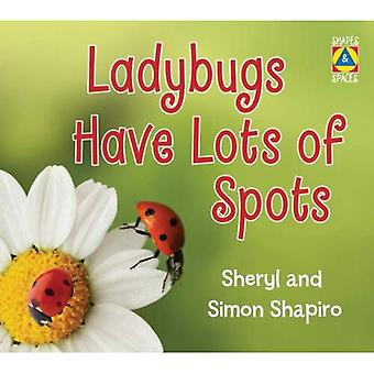 Ladybugs Have Lots of Spots