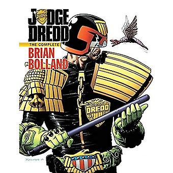 Judge Dredd: Le complet Brian Bolland