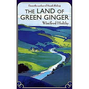 The Land Of Green Ginger: A Virago Modern Classic