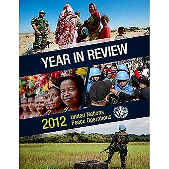 Year in Review 2012: United Nations Peace Operations