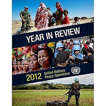 Jaar in recensie 2012: vredesoperaties van de Verenigde Naties