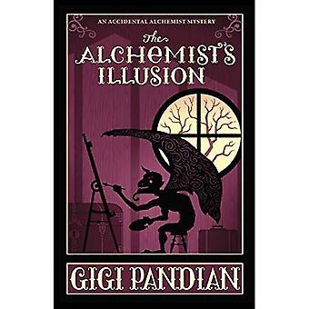 The Alchemist's Illusion: An Accidental Alchemist Mystery. Book4