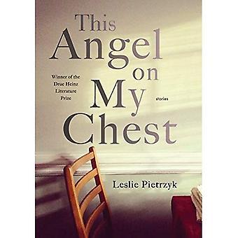 Denna ängel på mitt bröst (Pitt Drue Heinz litteraturpris)
