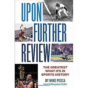 Upon Further Review: The Greatest What-Ifs in Sports� History