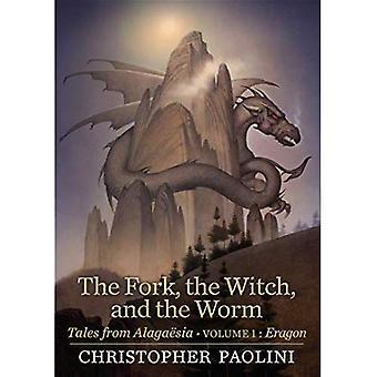 De vork, de heks, en de Worm: Tales from Alaga sia (Volume 1: Eragon)
