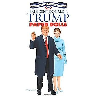 President Donald J. Trump Paper Dolls: Commemorative Inaugural Edition