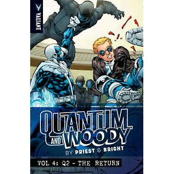 Quantum and Woody - Volume 4 - Q2 - The Return by Christopher Priest -