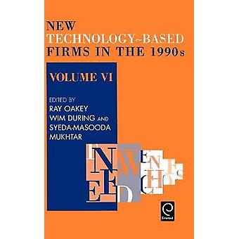 New TechnologyBased Firms in the 1990s by Oakey & R.