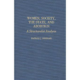 Vrouwen samenleving de Braziliaanse en abortus A structuralistische analyses door Sheeran & Patrick