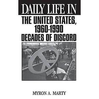 Vida diária nos Estados Unidos 19601990 décadas de discórdia por Marty & Myron