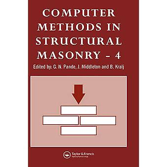 Computer Methods in Structural Masonry  4 Fourth International Symposium by Pande & G.