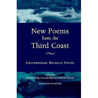 Nieuwe gedichten uit de derde kust hedendaagse Michigan poëzie door Delp & Michael