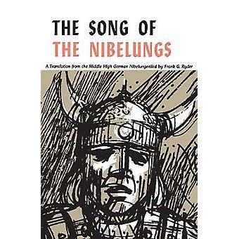 Lied van de Nibelungs A vers vertaling uit het Nibelungenlied Middelhoogduitse door Ryder & Frank G