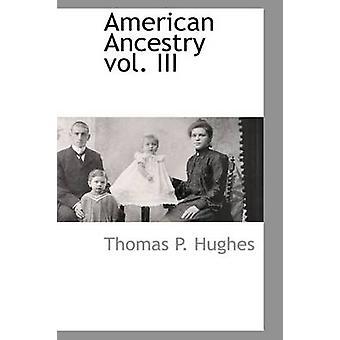 アメリカの祖先 vol. III ヒューズ ・ トーマス p.